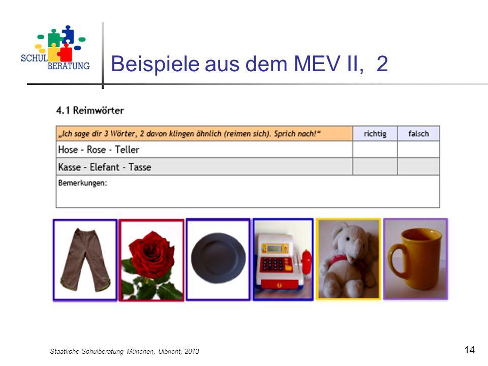 Beispiele aus dem MEV II, 2