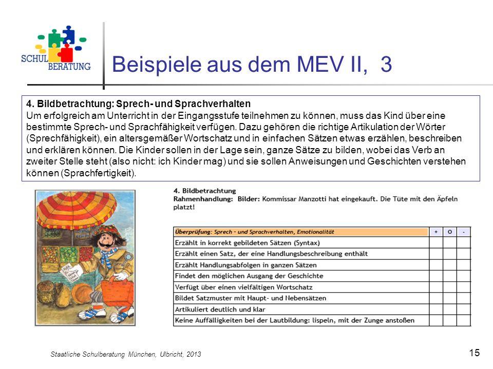 Beispiele aus dem MEV II, 3