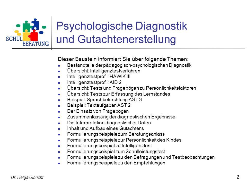 Psychologische Diagnostik und Gutachtenerstellung