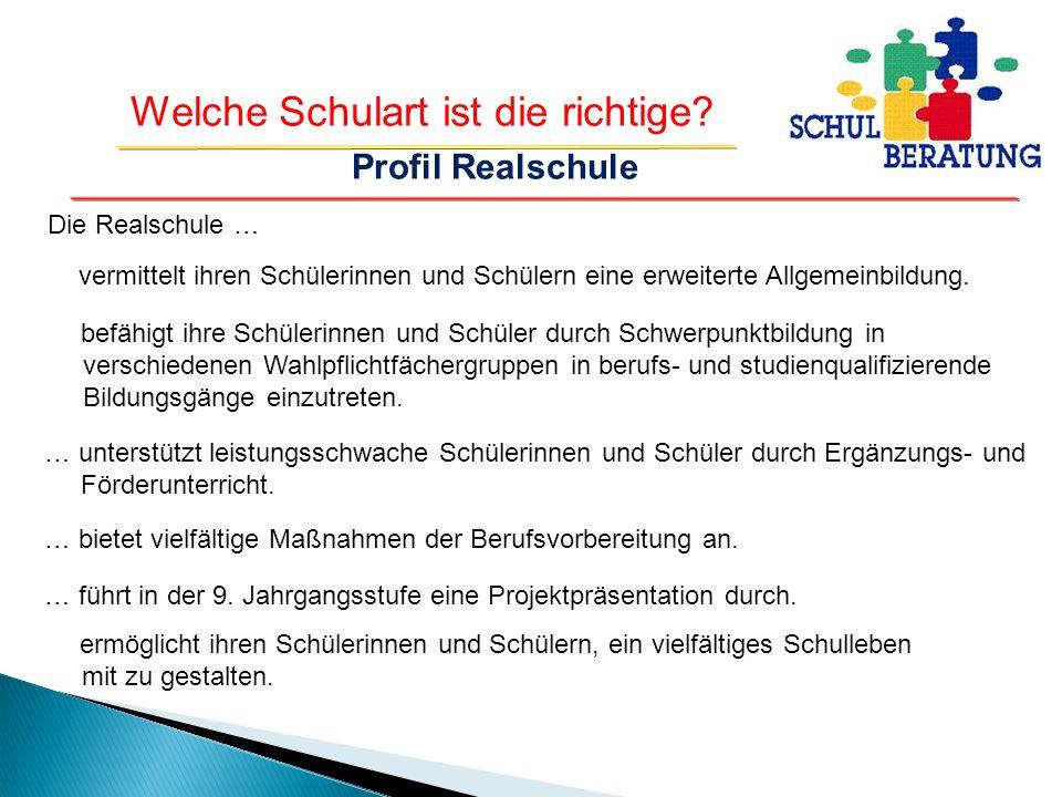 Profil Realschule Die Realschule …