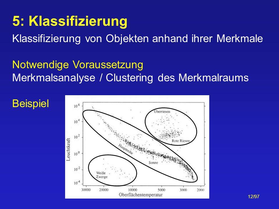 5: Klassifizierung Klassifizierung von Objekten anhand ihrer Merkmale