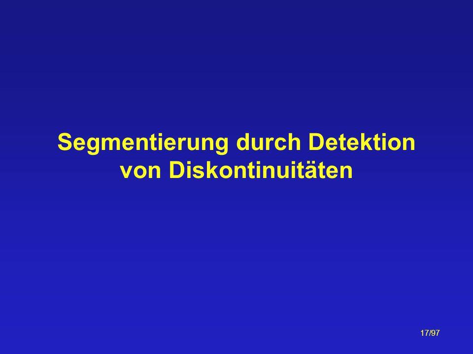 Segmentierung durch Detektion von Diskontinuitäten