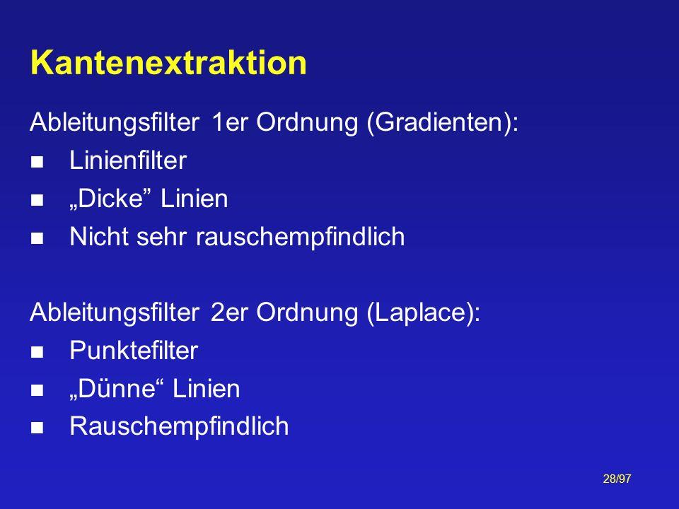 Kantenextraktion Ableitungsfilter 1er Ordnung (Gradienten):
