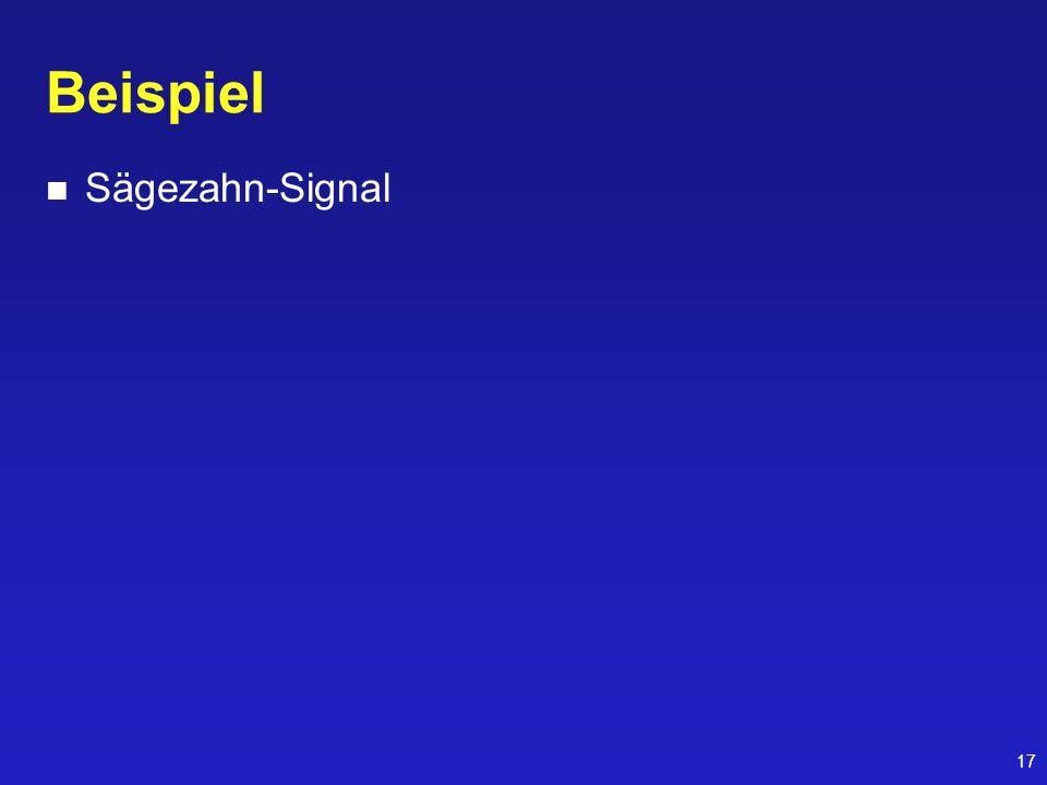 Beispiel Sägezahn-Signal