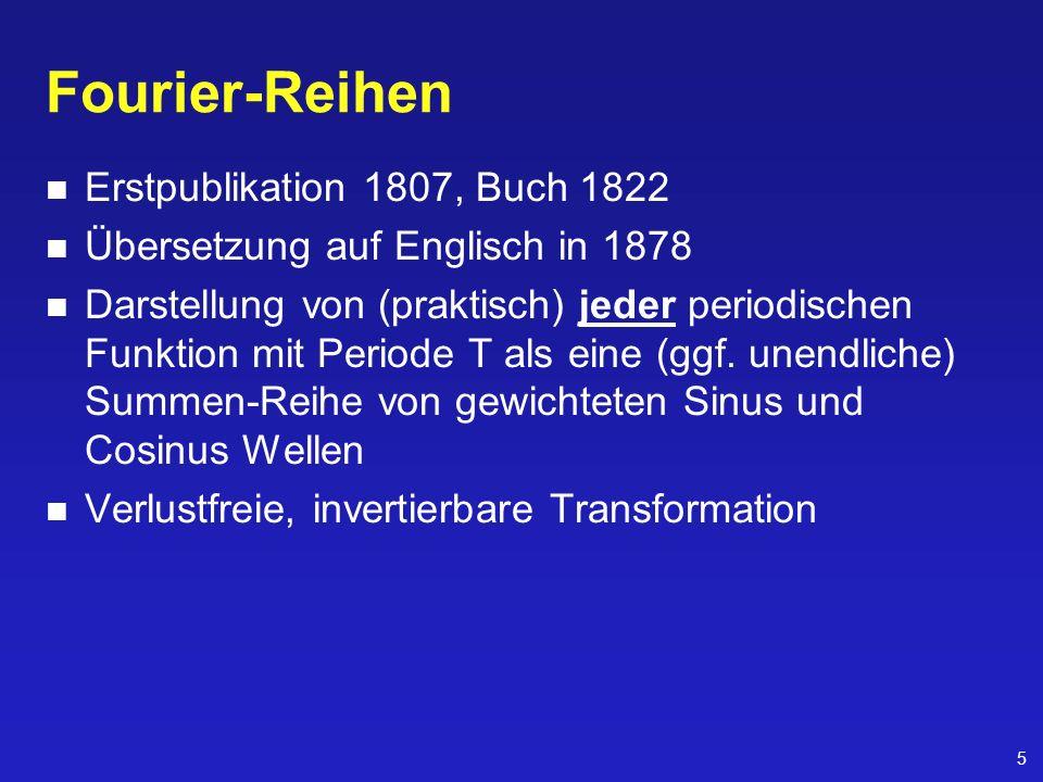 Fourier-Reihen Erstpublikation 1807, Buch 1822