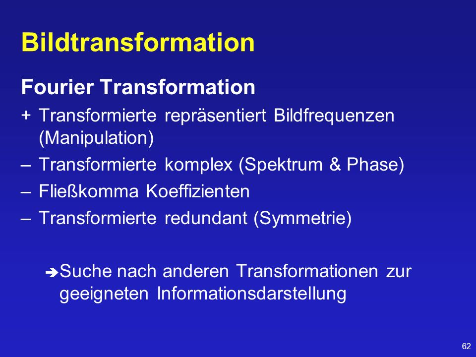 Bildtransformation Fourier Transformation