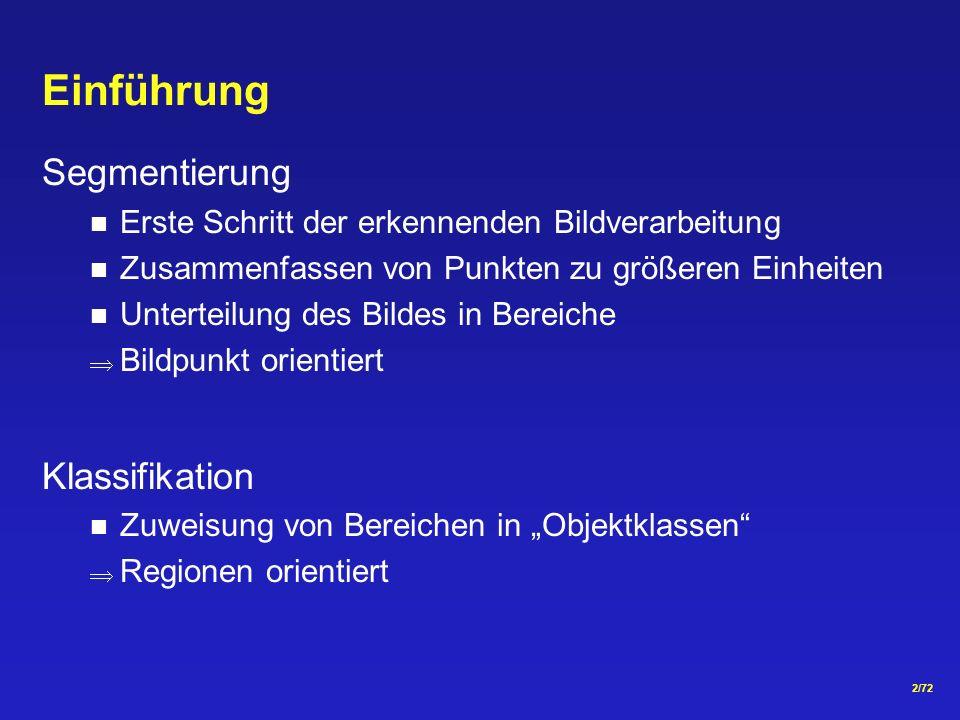Einführung Segmentierung Klassifikation