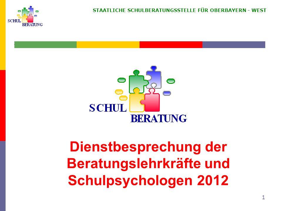 Dienstbesprechung der Beratungslehrkräfte und Schulpsychologen 2012