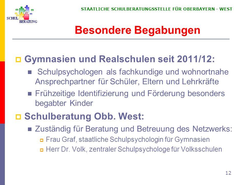 Besondere Begabungen Gymnasien und Realschulen seit 2011/12: