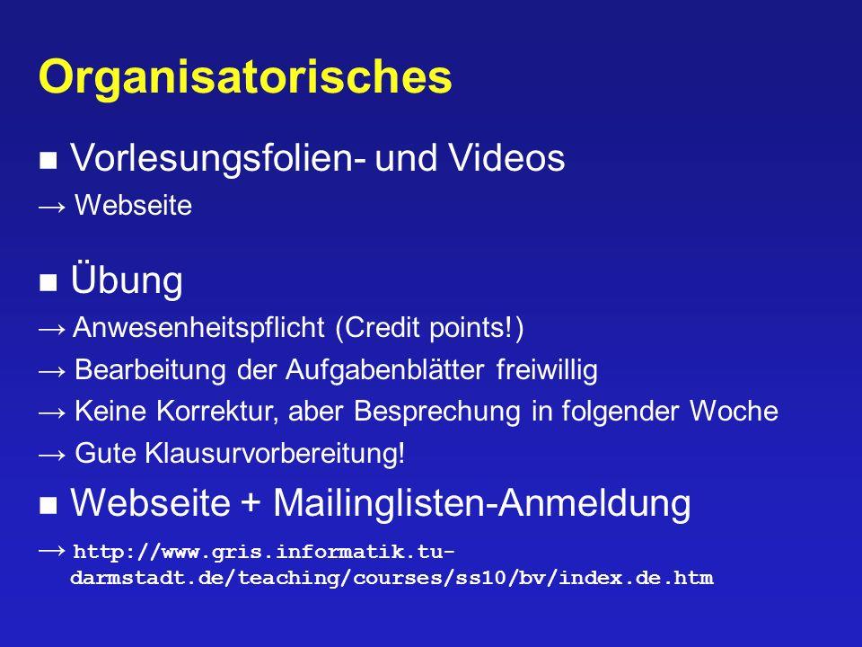Organisatorisches Vorlesungsfolien- und Videos Übung