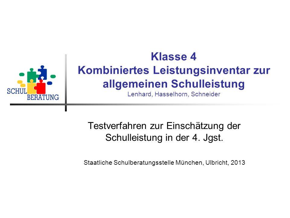 Klasse 4 Kombiniertes Leistungsinventar zur allgemeinen Schulleistung Lenhard, Hasselhorn, Schneider