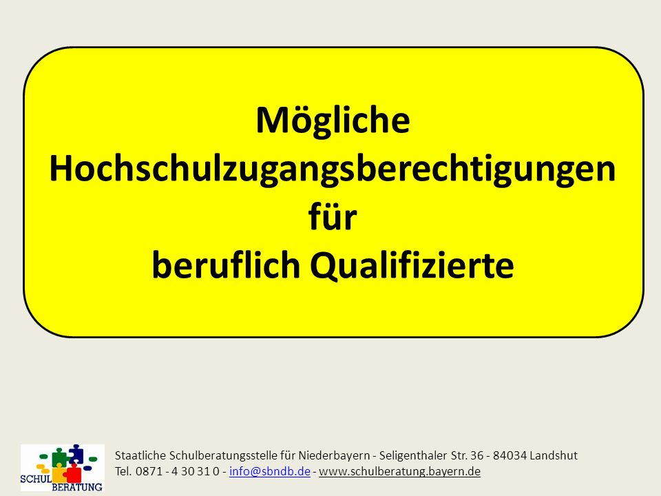 Mögliche Hochschulzugangsberechtigungen für beruflich Qualifizierte