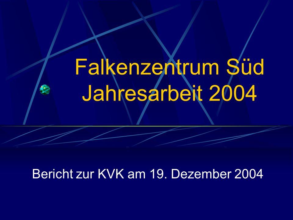 Falkenzentrum Süd Jahresarbeit 2004