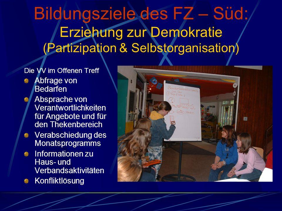 Bildungsziele des FZ – Süd: Erziehung zur Demokratie (Partizipation & Selbstorganisation)