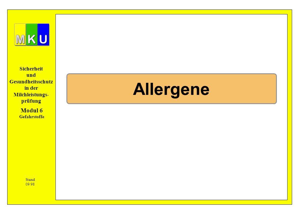 Allergene Modul 6 Gefahrstoffe Stand 09/98