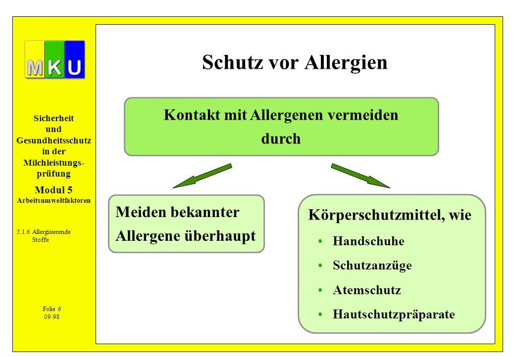 Kontakt mit Allergenen vermeiden durch