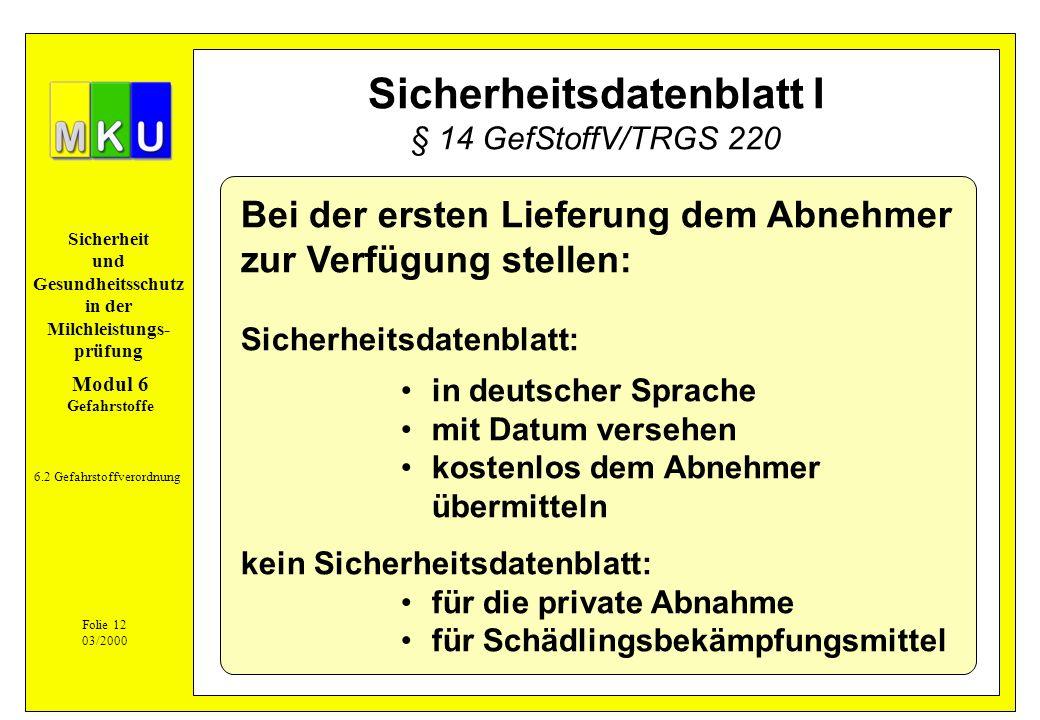 Sicherheitsdatenblatt I § 14 GefStoffV/TRGS 220