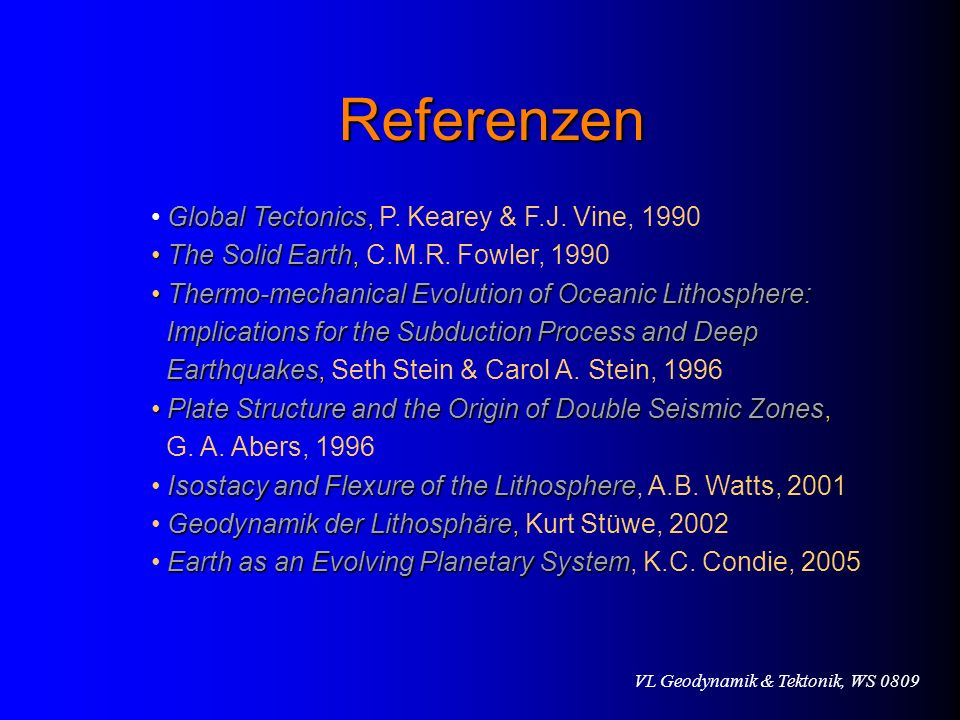 Referenzen Global Tectonics, P. Kearey & F.J. Vine, 1990