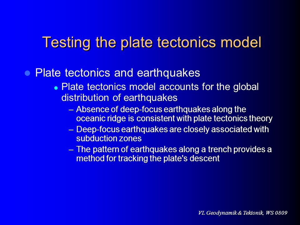 Testing the plate tectonics model