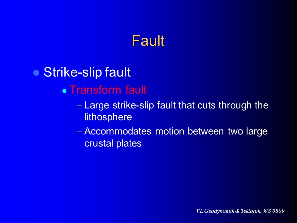 Fault Strike-slip fault Transform fault
