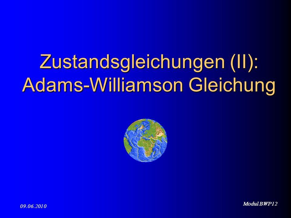 Zustandsgleichungen (II): Adams-Williamson Gleichung