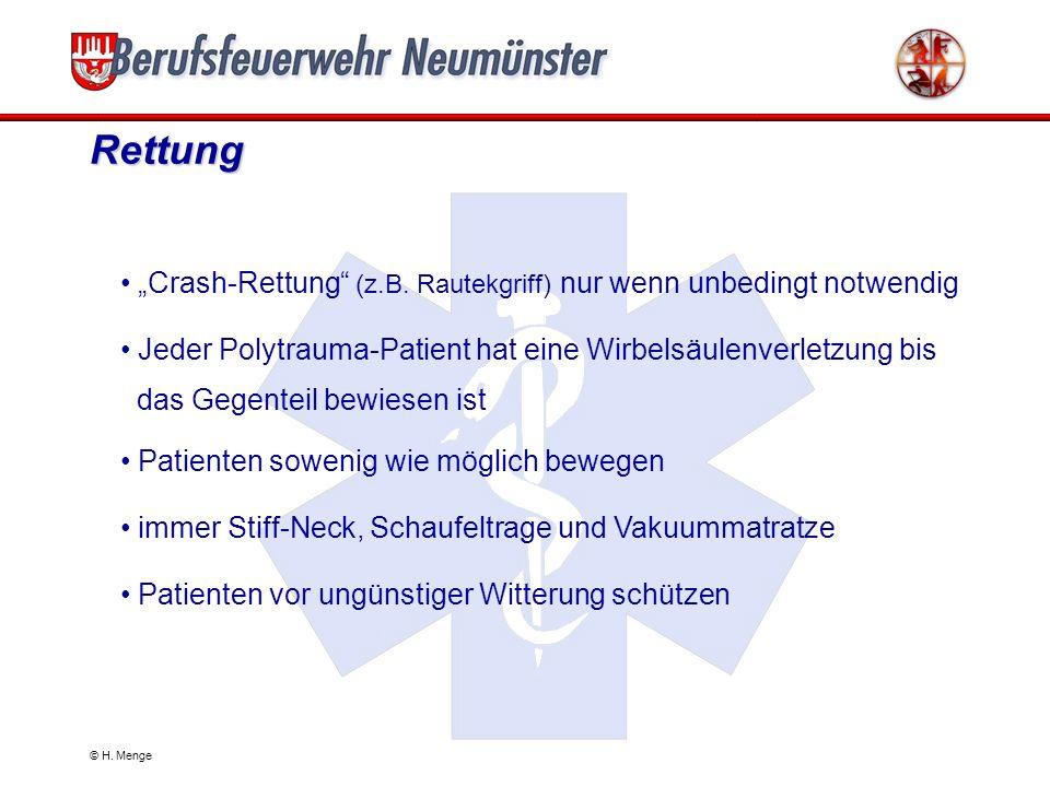"""Rettung """"Crash-Rettung (z.B. Rautekgriff) nur wenn unbedingt notwendig. Jeder Polytrauma-Patient hat eine Wirbelsäulenverletzung bis."""