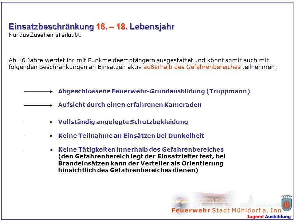 Einsatzbeschränkung 16. – 18. Lebensjahr