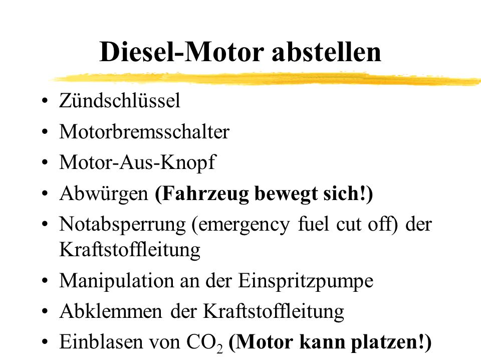 Diesel-Motor abstellen