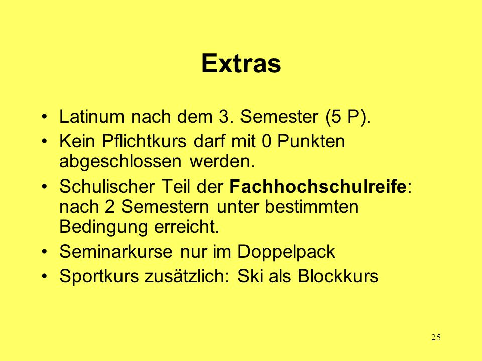 Extras Latinum nach dem 3. Semester (5 P).