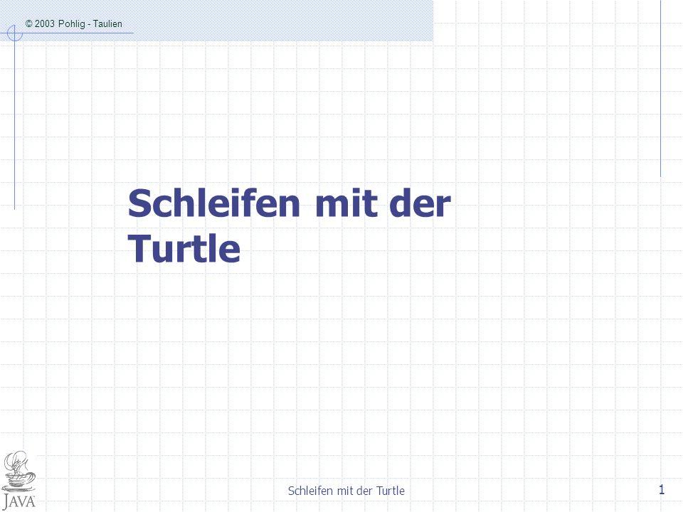 Schleifen mit der Turtle