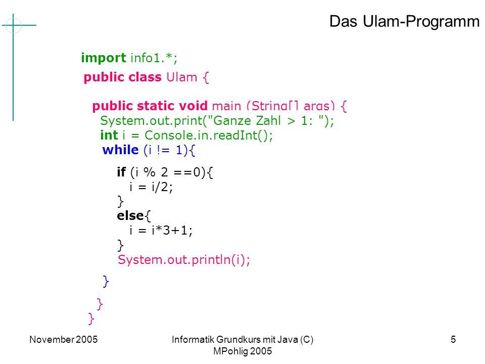 Informatik Grundkurs mit Java (C) MPohlig 2005