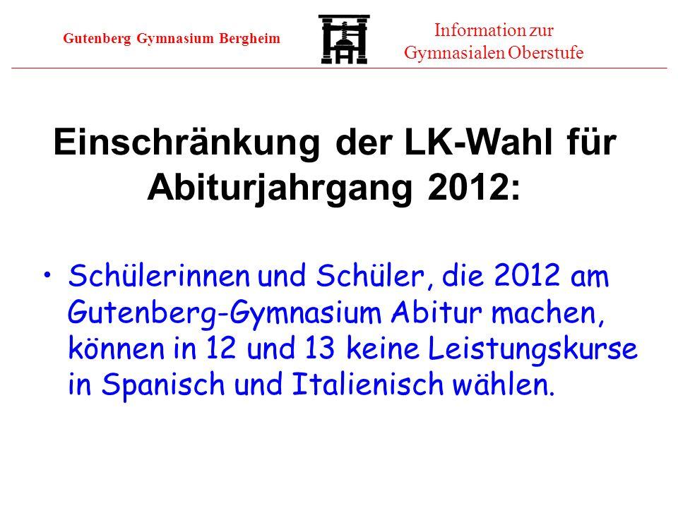 Einschränkung der LK-Wahl für Abiturjahrgang 2012: