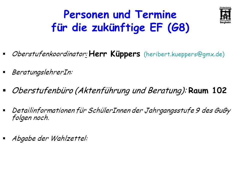 Personen und Termine für die zukünftige EF (G8)