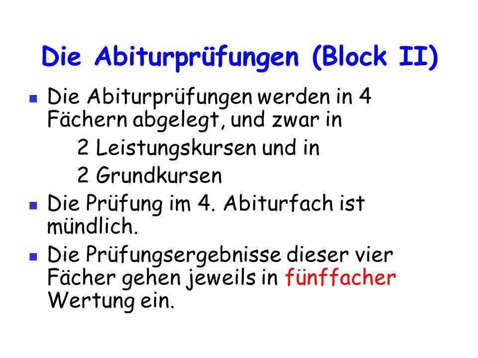 Die Abiturprüfungen (Block II)