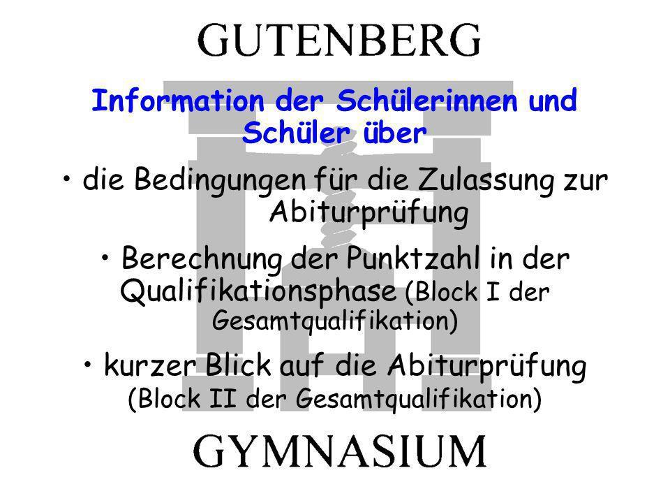 Information der Schülerinnen und Schüler über