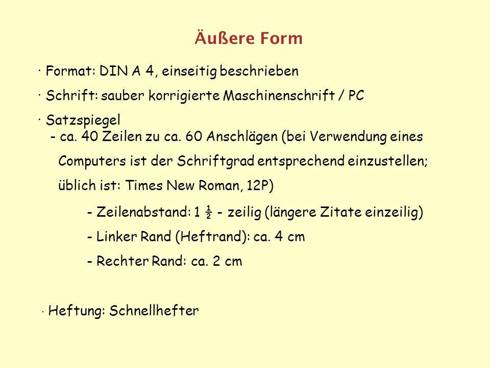 Äußere Form · Format: DIN A 4, einseitig beschrieben