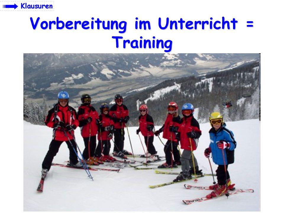 Vorbereitung im Unterricht = Training