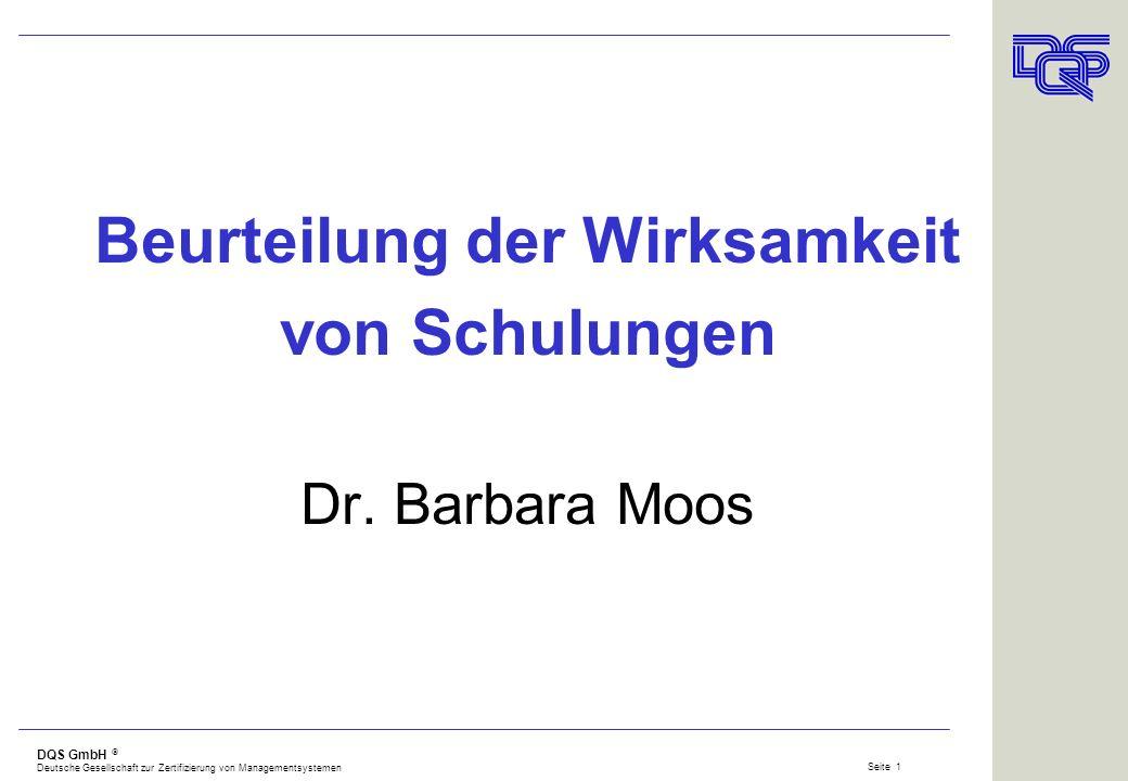 Beurteilung der Wirksamkeit von Schulungen Dr. Barbara Moos