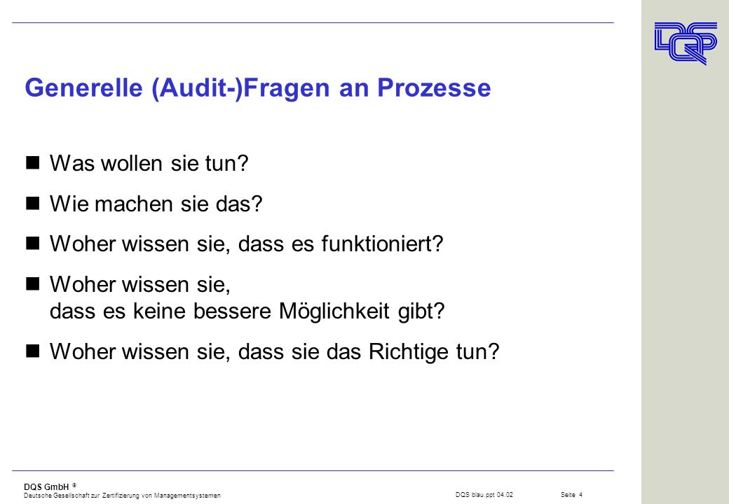 Generelle (Audit-)Fragen an Prozesse