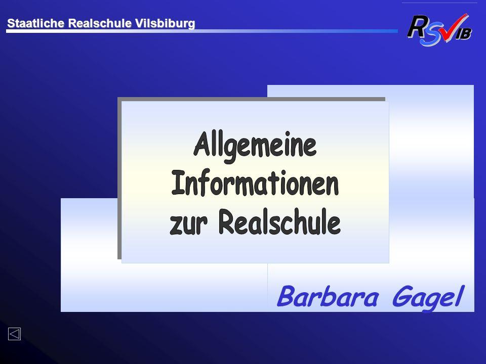 Barbara Gagel Allgemeine Informationen zur Realschule