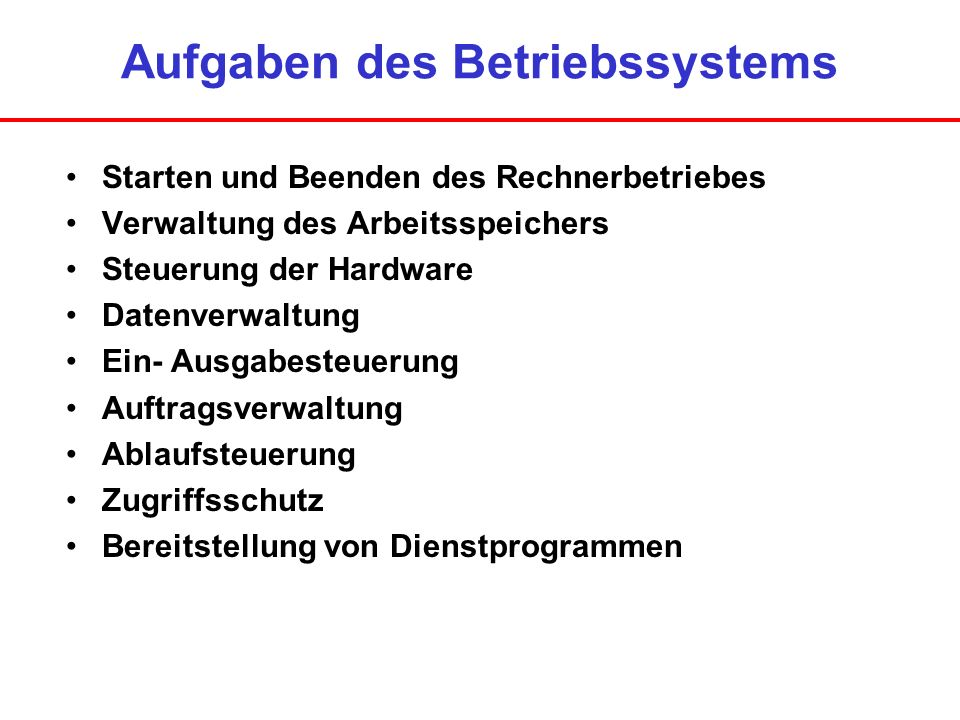 Aufgaben des Betriebssystems
