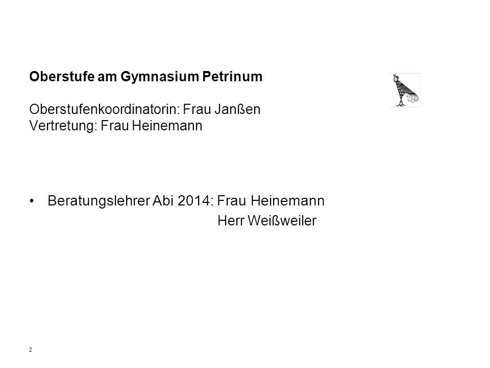 Beratungslehrer Abi 2014: Frau Heinemann