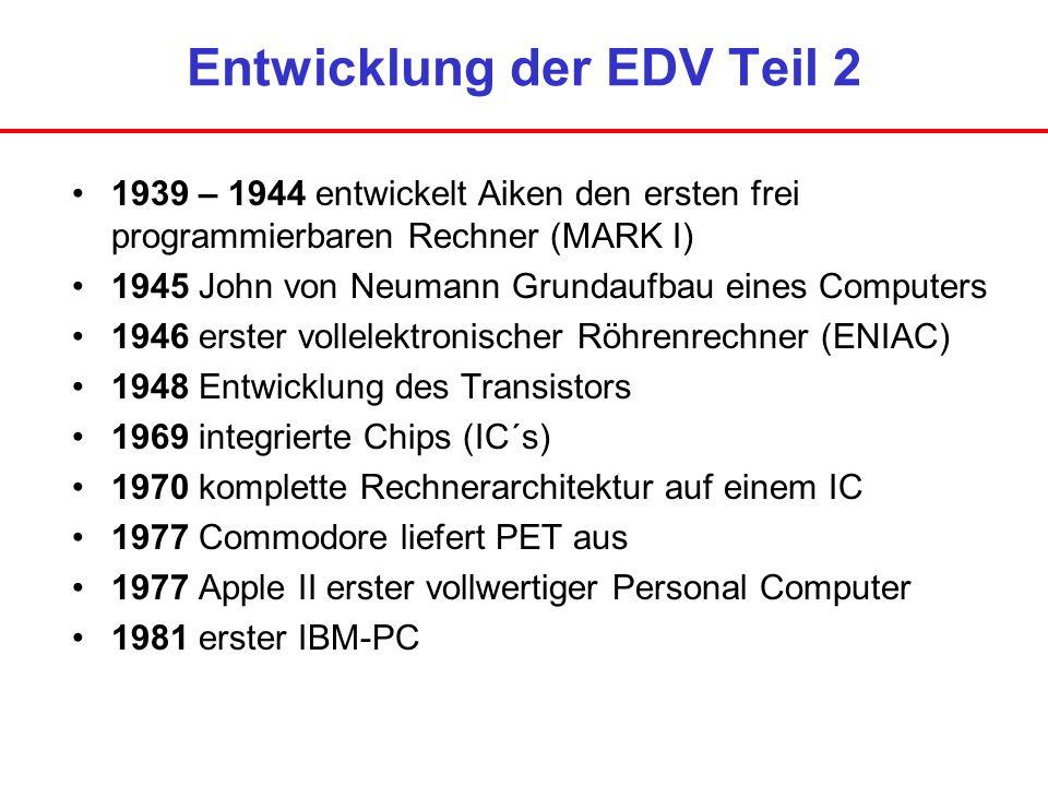 Entwicklung der EDV Teil 2