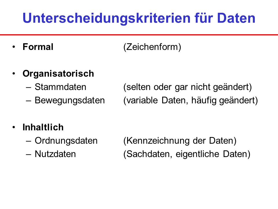 Unterscheidungskriterien für Daten