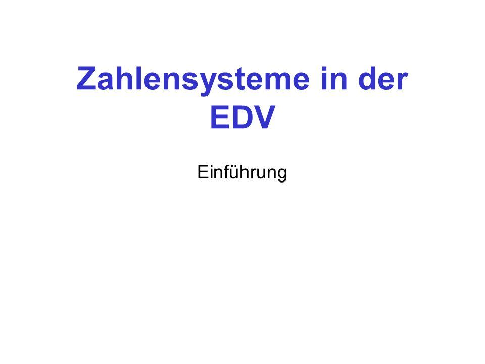 Zahlensysteme in der EDV