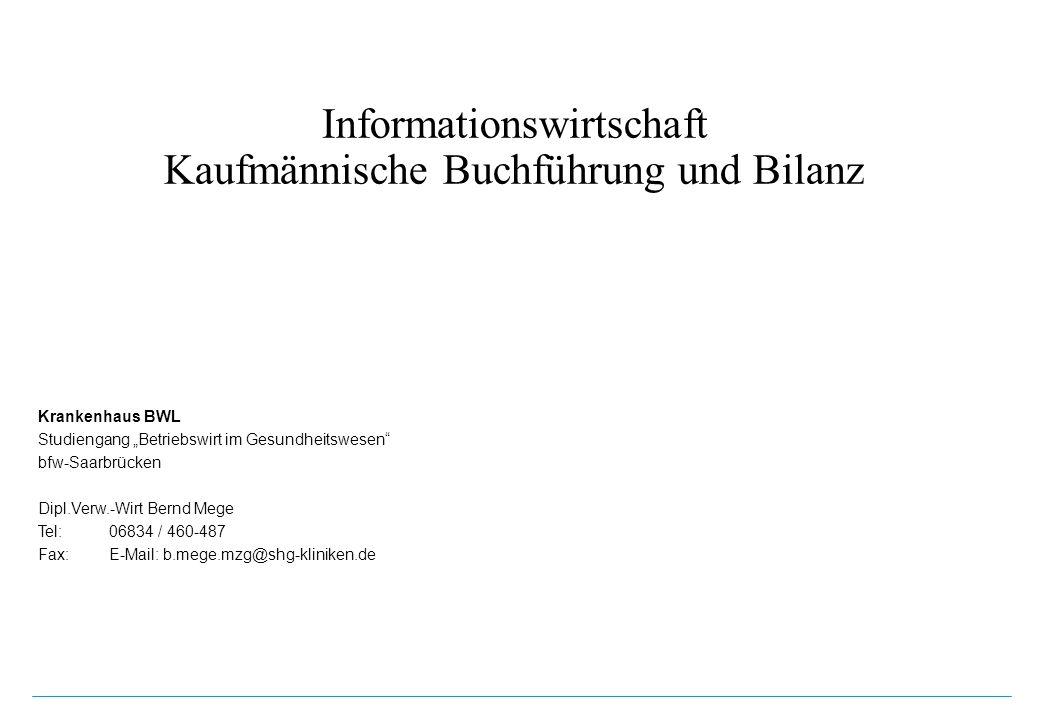 Informationswirtschaft Kaufmännische Buchführung und Bilanz