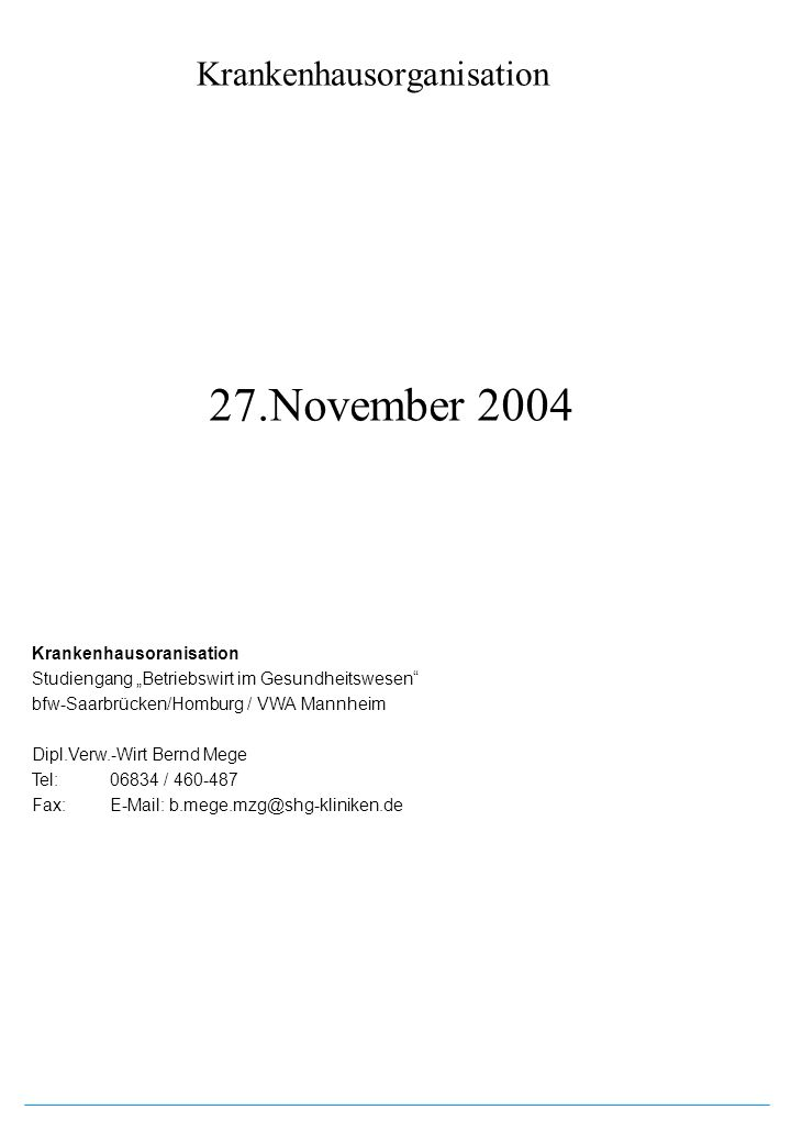 27.November 2004 Krankenhausoranisation