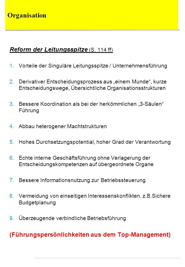 Organisation Reform der Leitungsspitze (S. 114 ff)