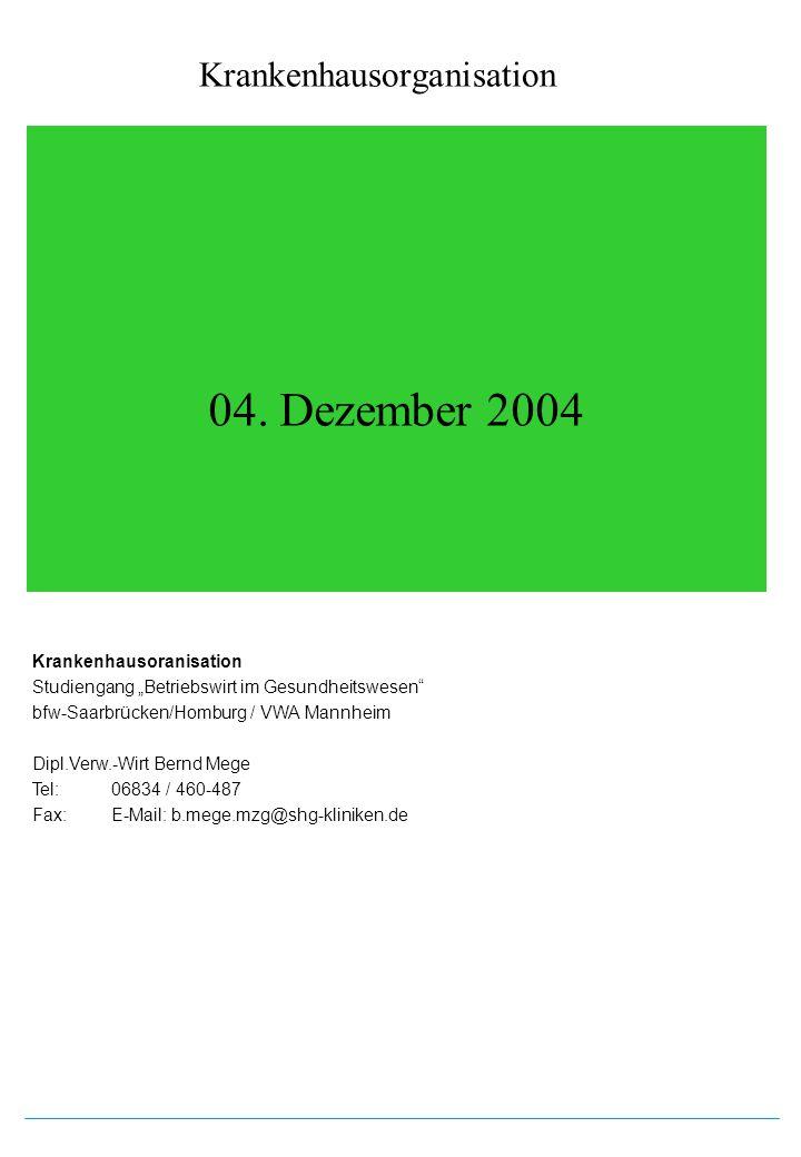 04. Dezember 2004 Krankenhausoranisation