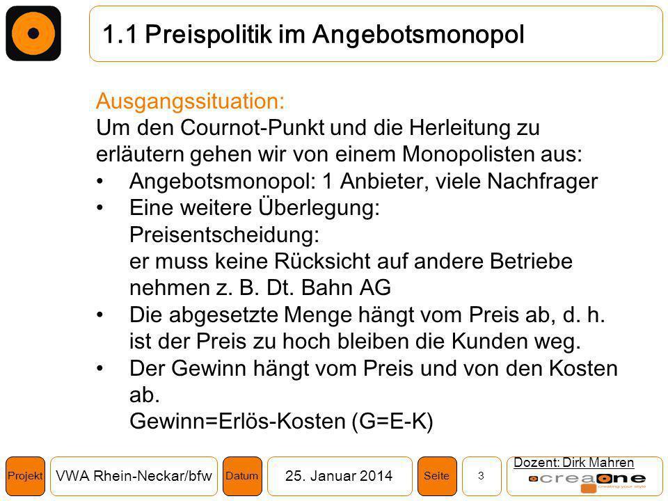 1.1 Preispolitik im Angebotsmonopol